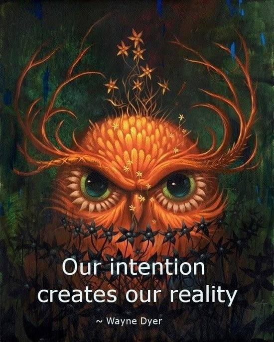 Create Image Reality Wayne Dyer Intentions Quote